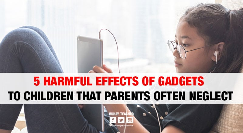 Harmful Effects of Gadgets to Children that Parents Often Neglect