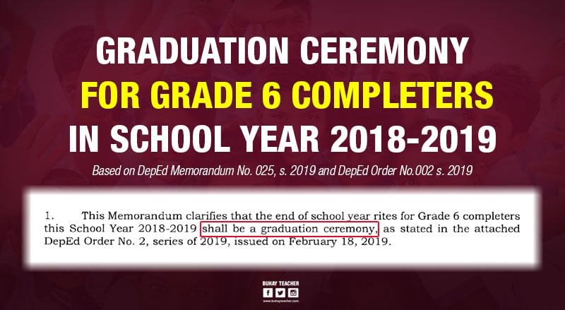 Graduation Ceremony For Grade 6 Completers In School Year 2018-2019
