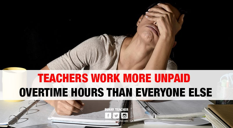 Teachers Work More Unpaid Overtime Hours Than Everyone Else