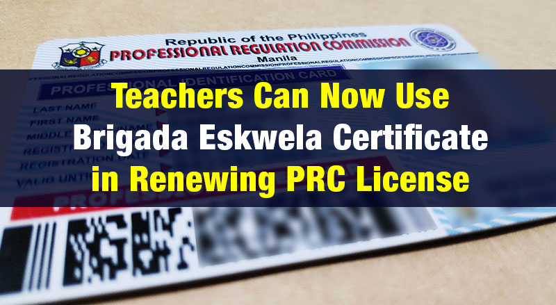 Teachers Can Now Use Brigada Eskwela Certificate in Renewing PRC License