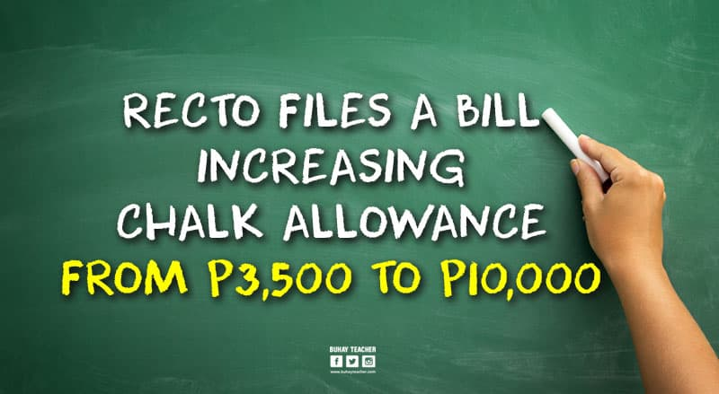 Recto Files a Bill Increasing Chalk Allowance