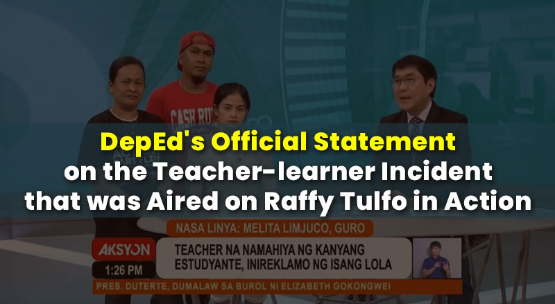 DepEd's-Official-Statement-Teacher-learner-Incident-Raffy-Tulfo-in-Action